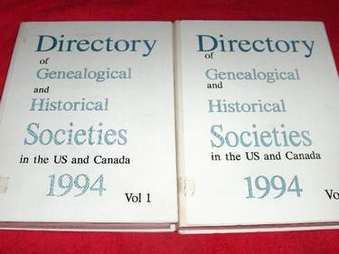 Image for Directory of Genealogical and Historical Societies in the US and Canada: Vol. 1 and Vol. 2