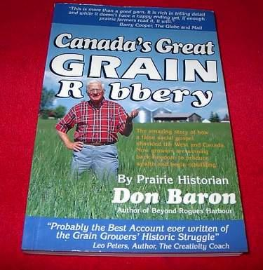 Image for Canada's Great Grain Robbery : The Amazing Story of How a False Social Gospel Shackled the West and Canada