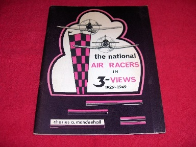 Image for The National Air Racers in 3 Views 1929 -1949