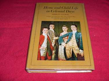 Image for Home and Child Life in Colonial Days