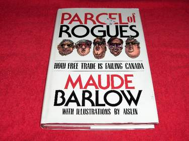 Image for Parcel of Rogues: How Free Trade is Failing Canada