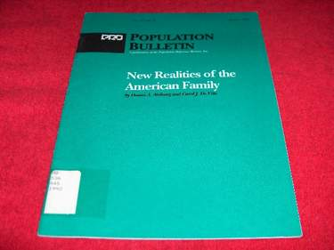 Image for New Realities of the American Family [Population Bulletin, Vol. 47, No. 2]