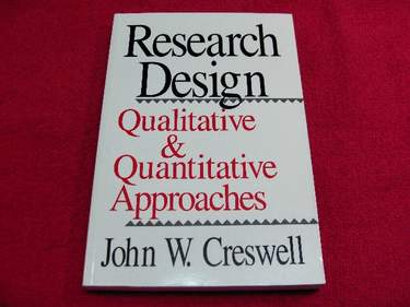 Image for Research Design : Qualitative & Quantitative Aproaches