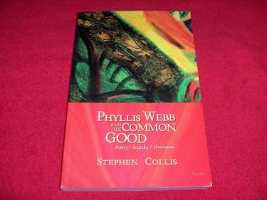 Image for Phyllis Webb and the Common Good : Poetry / Anarchy / Abstraction