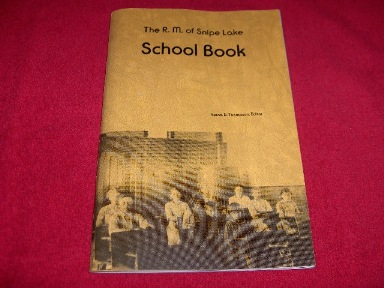 Image for The R.M. Of Snipe Lake School Book [Easton, Saskatchewan]
