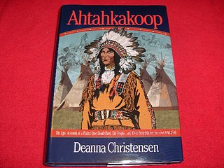 Image for Ahtahkakoop : The Epic Account of a Plains Cree Head Chief, His People and Their Vision for Survival, 1816-1896