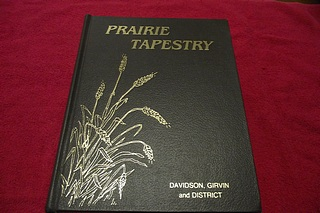 Image for Prairie Tapestry: Davidson, Girvin and District [Saskatchewan Community History]