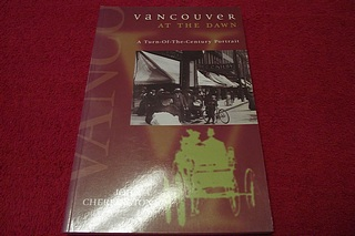 Image for Vancouver at the Dawn: A Turn-Of-The Century Portrait