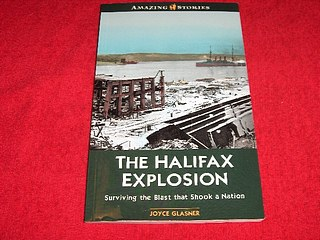 Image for The Halifax Explosion : Surviving the Blast That Shook a Nation