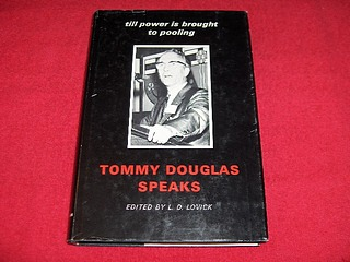 Image for Tommy Douglas Speaks : Till Power is Brought to Pooling [SIGNED BY TOMMY DOUGLAS]