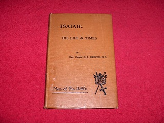 Image for Isaiah : His Life and Times and the Writings Which Bear His Name [Men of the Bible]