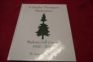 Image for A Stanley Thompson Masterpiece : Waskesiu Golf Course, 1935-2010