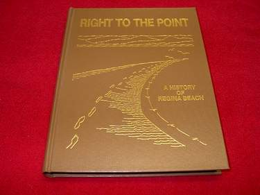 Image for Right to the Point : A History of Regina Beach [Saskatchewan]