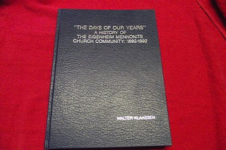 Image for The Days of Our Years : A History of the Eigenheim Mennonite Church Community: 1892-1992