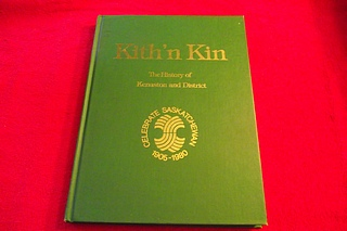 Image for Kith 'n Kin: The History of Kenaston and District [Saskatchewan Community History]