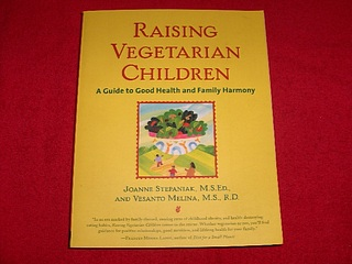 Image for Raising Vegetarian Children : A Guide to Good Health and Family Harmony