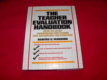 Image for The Teacher Evaluation Handbook : Step-By-Step Techniques and Forms for Improving Instruction