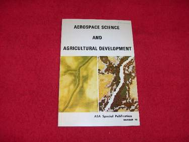 Image for Aerospace and Science and Agricultural Development : ASA Special Publication [Number 18]