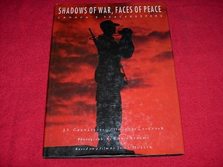 Image for Shadows of War, Faces of Peace : Canada's Peacekeepers