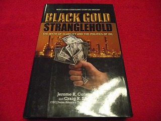 Image for Black Gold Stranglehold: The Myth Of Scarcity And The Pollitics Of Oil