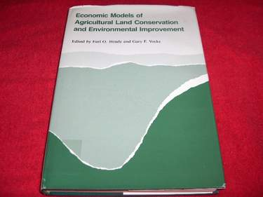 Image for Economic Models of Agricultural Land Conservation and Environmental Improvement