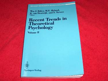 Image for Recent Trends in Theoretical Psychology [Volume II] : Proceedings of the Third Biennial Conference of the International Society for Theoretical Psychology April 1, 1989