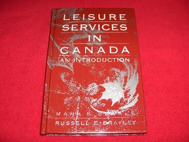 Image for Leisure Services in Canada : An Introduction [Second Edition]