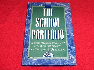 Image for The School Portfolio : A Comprehensive Framework for School Improvement