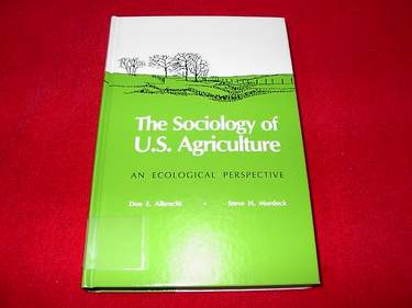 Image for The Sociology of U.S. Agriculture : An Ecological Perspective