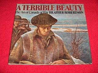 Image for A Terrible Beauty : The Art of Canada at War