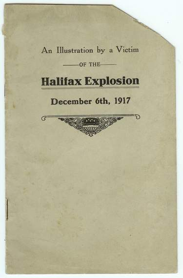 Image for An Illustration By a Victim of the Halifax Explosion : December 6th, 1917