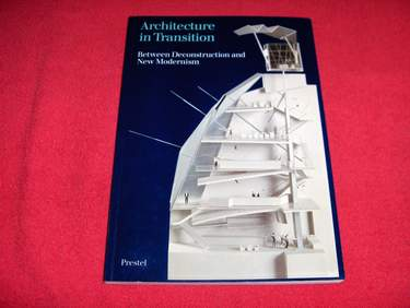 Image for Architecture in Transition : Between Deconstruction and New Modernism