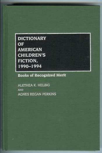 Image for Dictionary of American Children's Fiction, 1990-1994 : Books of Recognized Merit