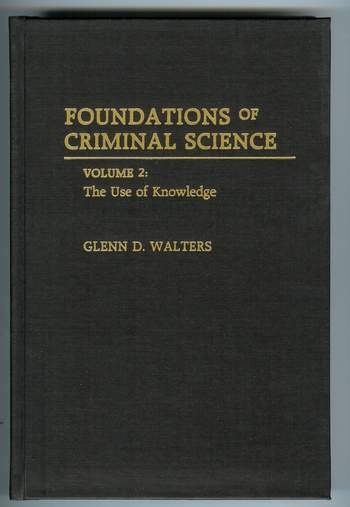 Image for Foundations of Criminal Science : The Use of Knowledge [Volume 2]