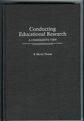 Image for Conducting Educational Research : A Comparative View