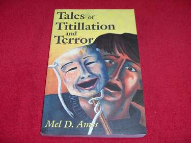Image for Rales of Titillation and Terror : A Compliation of Short Stories from the Maxabre to the Erotic