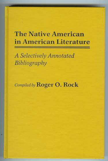 Image for The Native American in American Literature : A Selectively Annotated Bibliography