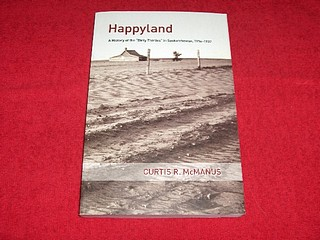 Image for Happyland : A History of the Dirty Thirties in Saskatchewan, 1914-1937