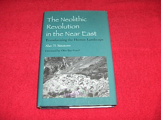 Image for The Neolithic Revolution in the Near East: Transforming the Human Landscape