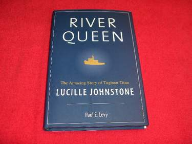 Image for River Queen : The Amazing Story of Tugboat Tycoon Lucille Johnstone