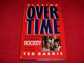 Image for Playing Overtime : A Celebration of Oldtimers' Hockey