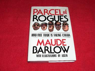 Image for Parcel of Rogues : How Free Trade is Failing Canada
