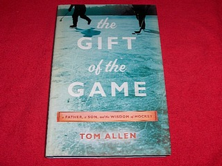 Image for The Gift of the Game : A Father, a Son and the Wisdom of Hockey
