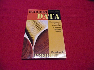 Image for Schools And Data: The Educator's Guide for Using Data to Improve Decision Making [Second Edition]
