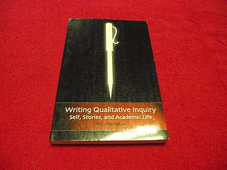 Image for Writing Qualitative Inquiry : Self, Stories, and Academic Life