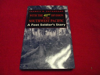 Image for With the 41st Division in the Southwest Pacific: A Foot Soldier's Story