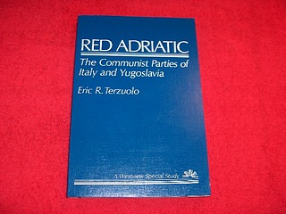 Image for Red Adriatic : The Communist Parties of Italy and Yugoslavia