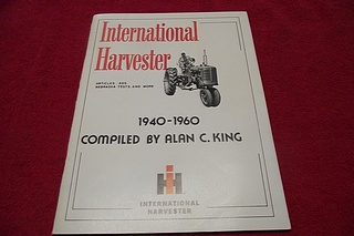 Image for International Harveter: Articles, Ads, Nebraska Tests, And More...1940-1960