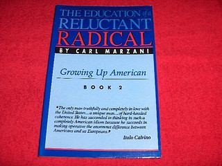 Image for The Education of a Reluctant Radical : Growing Up American [Book 2]