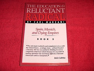 Image for The Education of a Reluctant Radical : Spain, Munich, and Dying Empires [Book 3]